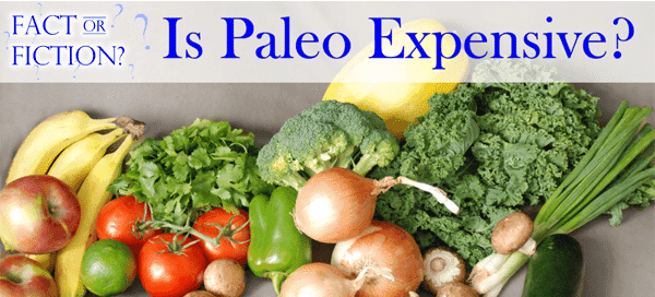 Is Paleo Expensive? {by The Prial Desire for Our Paleo Life}